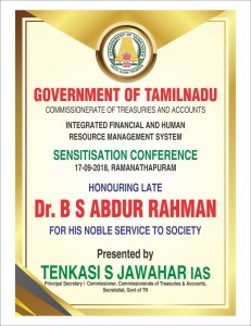 Sensitisation Conference 17th Sep 2018- Honouring Late Dr B S Abdur Rahman for his noble service to society